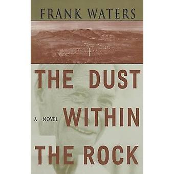 The Dust within the Rock door Frank Waters