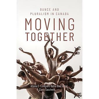 Moving Together by Edited by Allana C Lindgren & Edited by Batia Boe Stolar & Edited by Clara Sacchetti