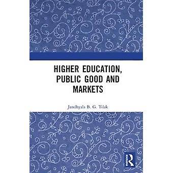 Educación Superior Bien Público y Mercados