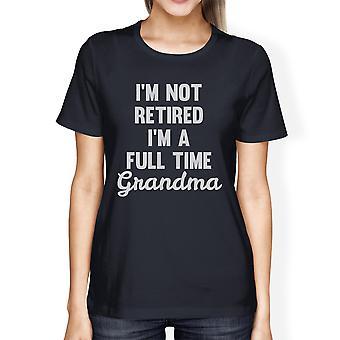 Ikke pensjonert Womens Navy T-Shirt søte bestemor gaver For mødre dag