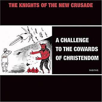 Knights of the New Crusade - Challenge to the Cowards of Christendom [CD] USA import