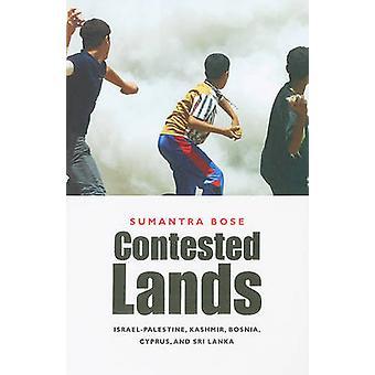 Zaskarżonej ziemie - Izrael Palestyna - Kaszmir - Bośnia - Cypr - i S