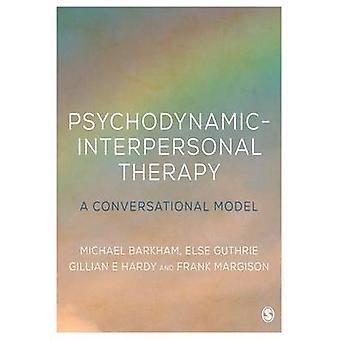Psychodynamische-interpersoonlijke therapie - een conversationele Model door Michae