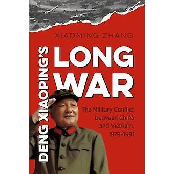 Deng Xiaopings lange krig - den militære konflikt mellem Kina og Vie