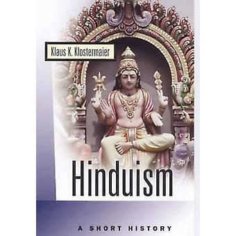 Induismo - una storia corta da Klaus K. Klostermaier - Bo 9781851682133