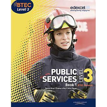 BTEC nível 3 serviços públicos nacionais estudante livro 1 - BK 1 por Debra