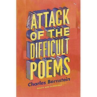 Ataque de los difíciles poemas - ensayos e intervenciones por Charles ser