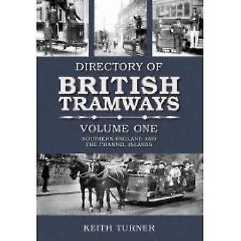 الدلائل تراموايس البريطانية-جنوب إنجلترا-vol. 1 بتو كيث