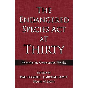 The Endangered Species Act at Thirty - v. 1 - Renewing the Conservation