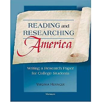 Reading and Researching America: Writing a Research Paper for College Students