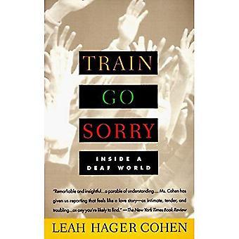 Train Go désolé: dans un monde de sourd: Vintage Books Edition