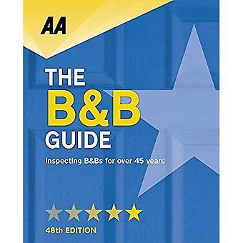 AA Bed & Breakfast Guide: (B&B Guide) 2018