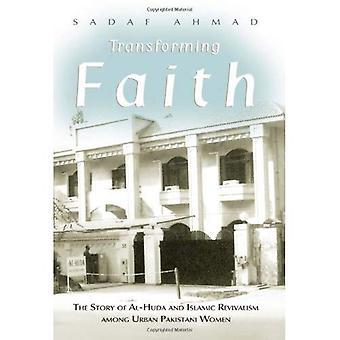 Przekształcania wiary: Historia Al Huda i islamskiej architektonicznych wśród miejskich kobiet Pakistańska
