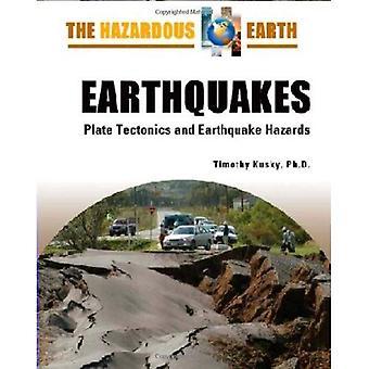 Jordbävningar: plätera Tectonics och jordbävningen faror (farliga jorden)
