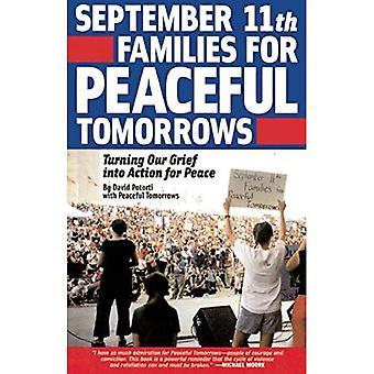 11 syyskuu Families for Peaceful Tomorrows: kääntämällä tragedia toivoa paremman maailman