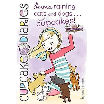 Emma a chover cães e gatos... e Cupcakes! (Bolinho Diaries)