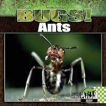 Ants (Checkerboard Science Library: Bugs!)