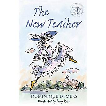 The New Teacher (The Adventures of Miss Charlotte Book 1) (Mademoiselle Charlotte 1)