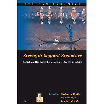 Force au-delà de Structure: Trajectoires sociales et historiques de l'Agence en Afrique