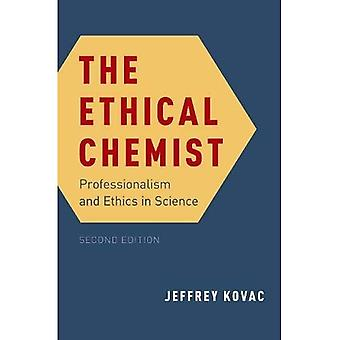 The Ethical Chemist: Professionalism and Ethics in Science