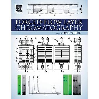 ForcedFlow Layer Chromatography by Tyihak & Erno