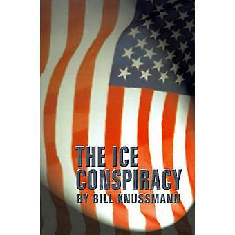 De samenzwering van de Ice door Knussmann & Bill