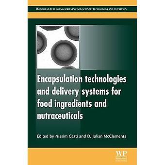 Technologies d'encapsulation et de vecteurs pour les ingrédients alimentaires et nutraceutiques par Garti & Nissim