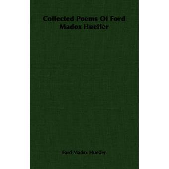 Raccolte di poesie di Ford Madox Hueffer da Hueffer & Ford Madox