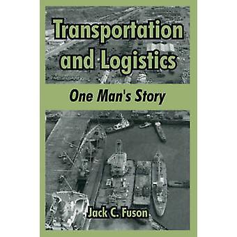 Transport et logistique One Mans Story par Fuson & Jack & C.