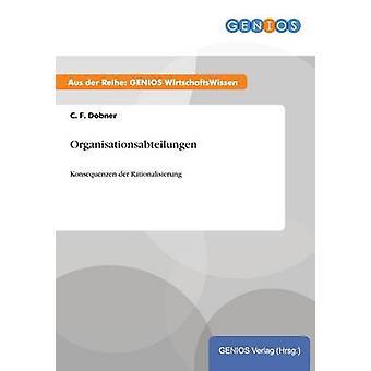 Organisationsabteilungen por Dobner y C. F.