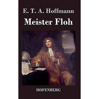 Meister Floh von Hoffmann & E. T. A.