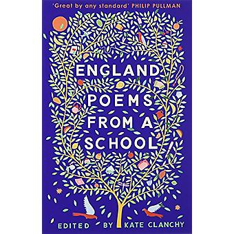 England - Poems from a School by England - Poems from a School - 978150