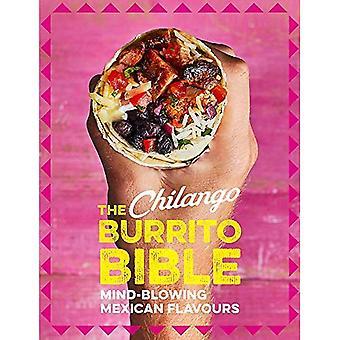 Den Chilango burrito Bibeln: Mind-blåser mexikanska smaker