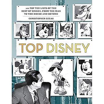Top Disney: 100 top ti lister over de bedste af Disney, fra manden til musen og videre