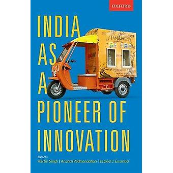 India as a Pioneer of Innovation by Harbir Singh - 9780199476084 Book