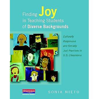 Finding Joy in Teaching Students of Diverse Backgrounds - Culturally R