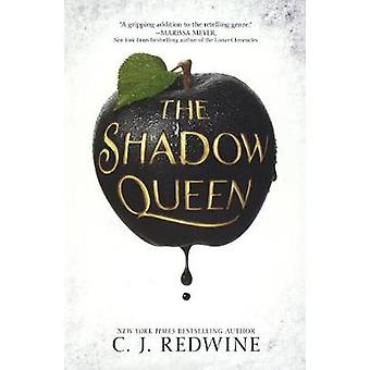 The Shadow Queen by C J Redwine - 9780606396158 Book