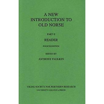 A New Introduction to Old Norse - Reader - Pt. 2 (3rd Revised edition)