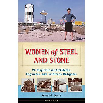 Women of Steel and Stone - 22 Inspirational Architects - Engineers - a