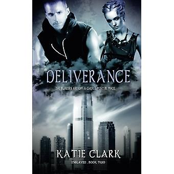 Deliverance by Katie Clark - 9781611163995 Book