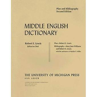 Middle English Dictionary: Plan en bibliografie, 2e editie