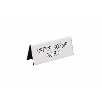 Strictly Business Office Gossip Queen Desk Sign
