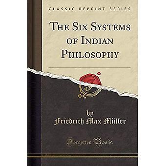 De zes systemen van de Indische filosofie (klassieke herdruk)