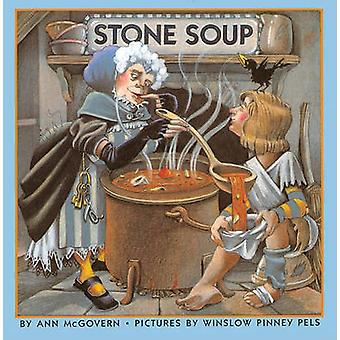 Stone Soup by Ann McGovern - Winslow Pinney Pels - 9780833519375 Book