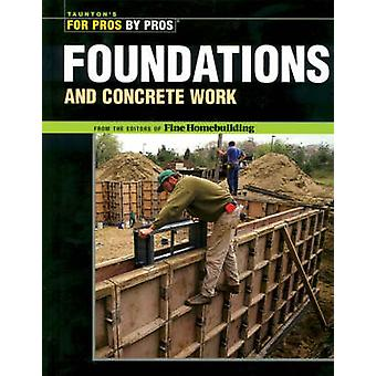 Foundations and Concrete Work by Fine Homebuilding - 9781561585373 Bo