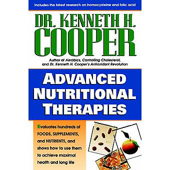 Advanced Nutritional Therapies by Cooper & Kenneth
