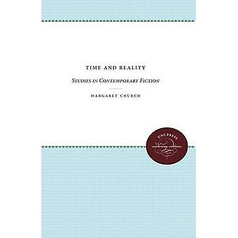 Time and Reality Studies in Contemporary Fiction by Church & Margaret
