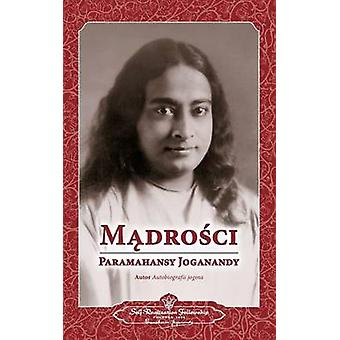 Sayings of Paramahansa Yogananda Polish by Yogananda & Paramahansa