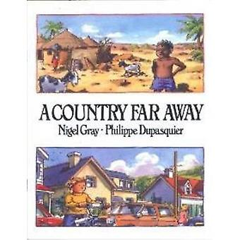 A Country Far Away by Gray & Nigel