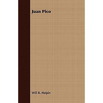 Juan Pico by Halpin & Will R.